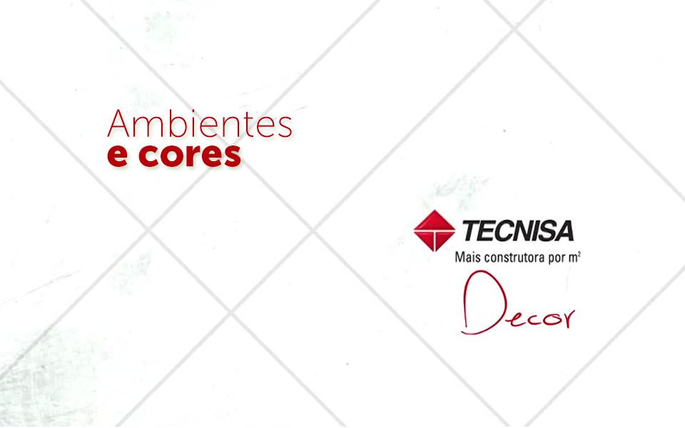 Tecnisa Decor | Ambientes e Cores - Flex Sacomã - Tecnisa