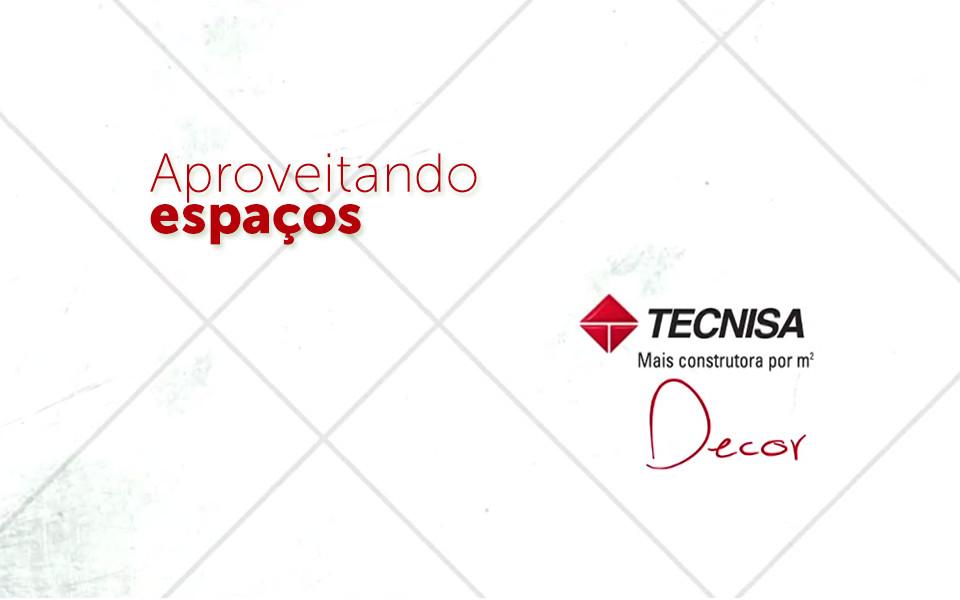 Tecnisa Decor | Aproveitando Espaços - Flex Sacomã - Tecnisa